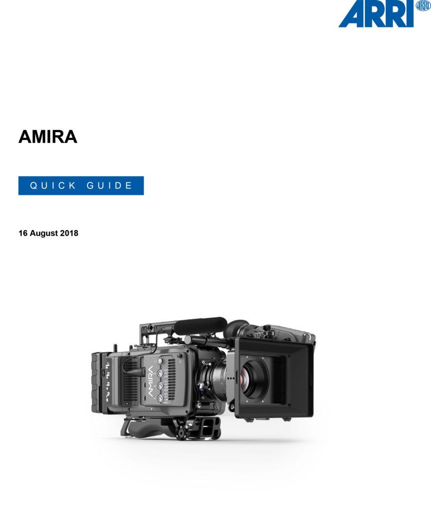 ARRI AMIRA PREMIUM Quick Guide