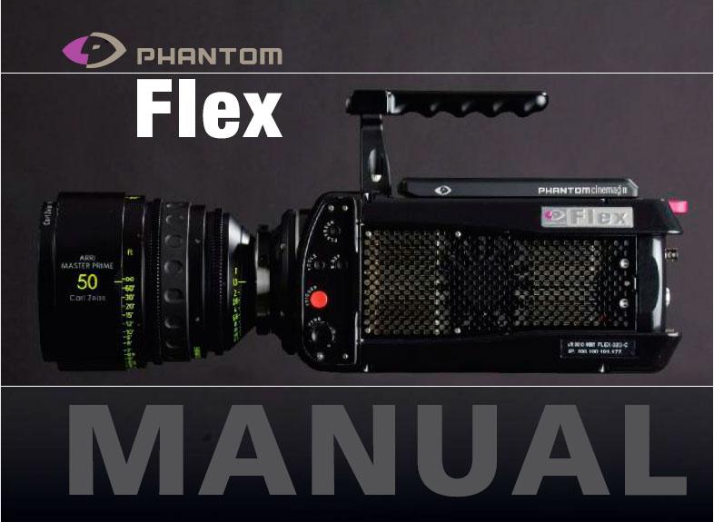 Manual cámara PHANTOM FLEX - Cine Técnico