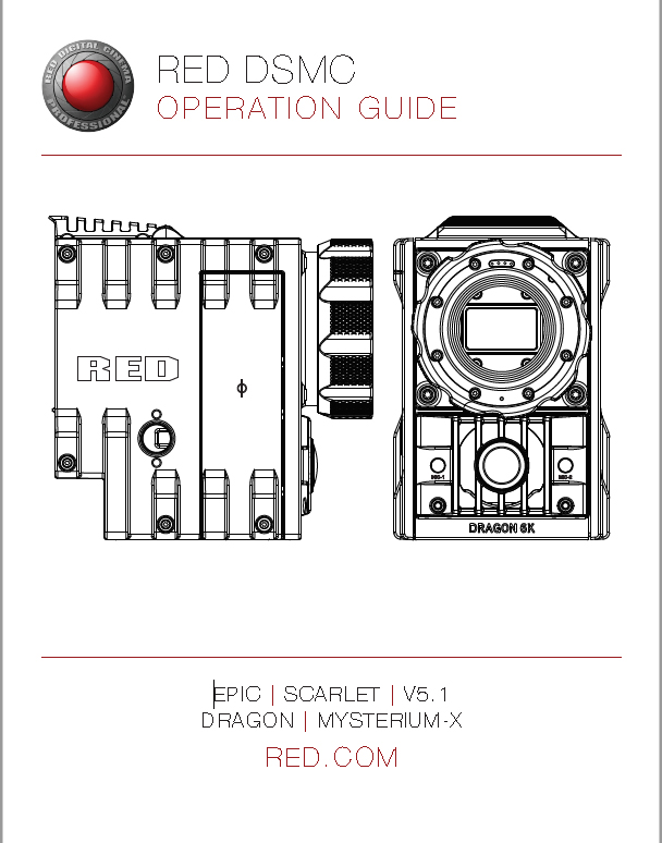 RED DSMC Operating Guide