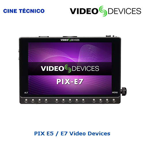 Alquiler PIX E5 / E7 Video Devices - Cine Técnico