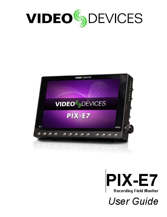 PIX E5 / E7 Video Devices User Guide