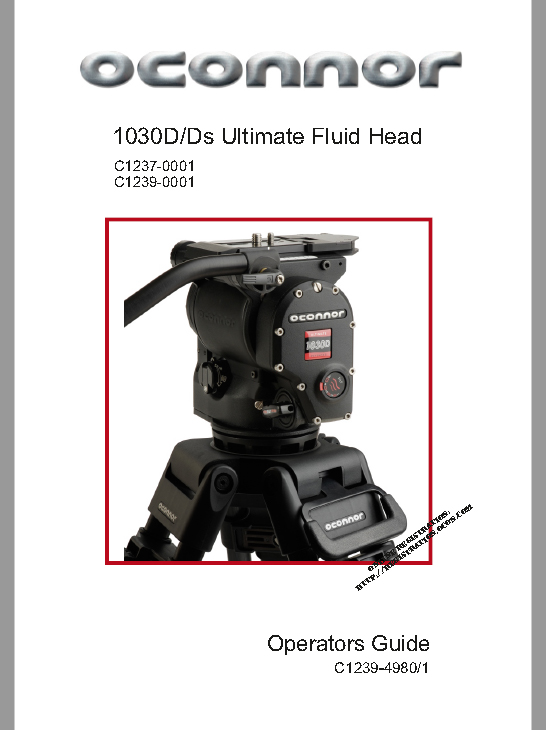 OCONNOR 1030 Fluid Head - User Manual