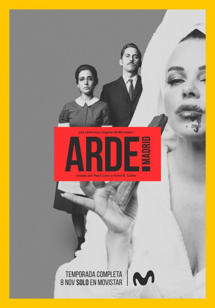 Arde Madrid - Serie Tv