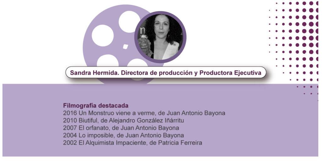 Sandra Hermida. Directora de producción y Productora Ejecutiva