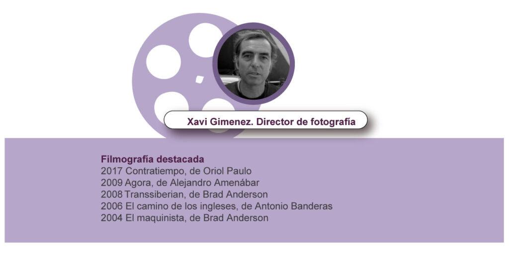 Xavi Gimenez - Director de fotografía- Curso Especialización Director de Fotografía
